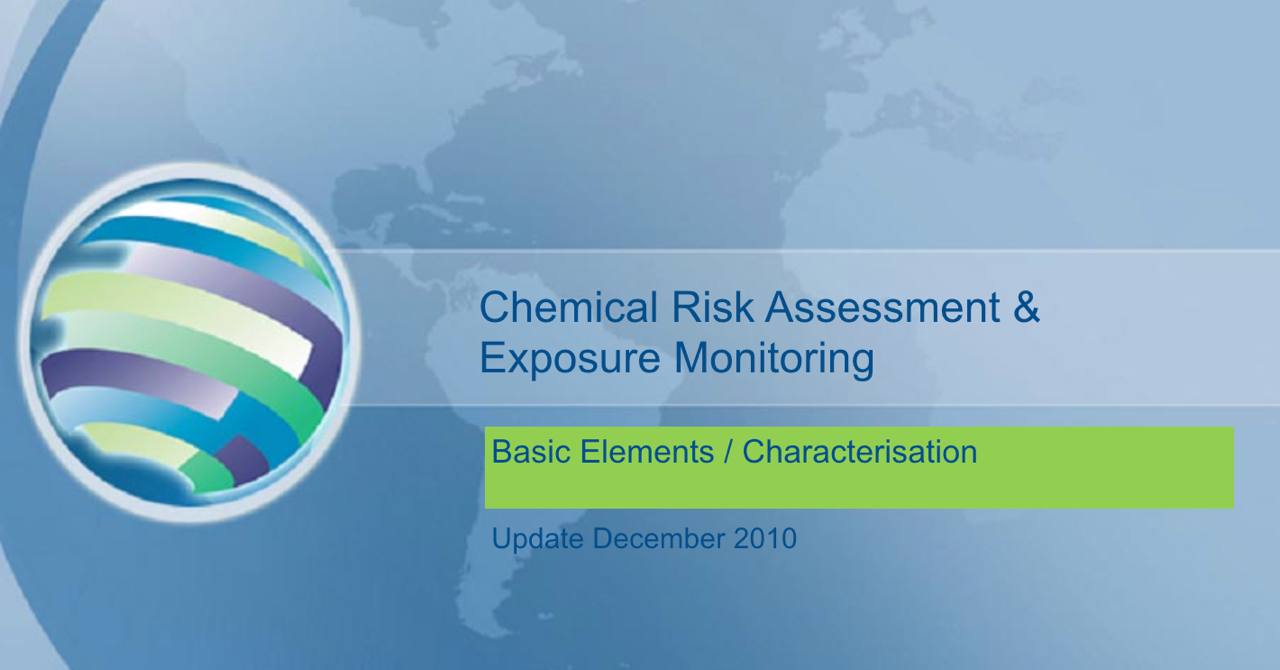 Chemical Risk Assessment - basic characterization